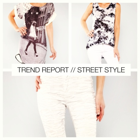 TREND REPORT // STREET STYLE