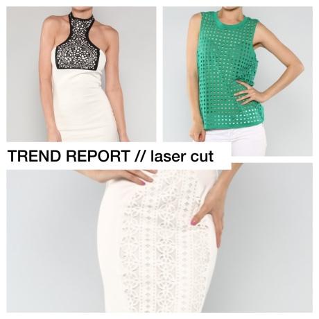 trend report // laser